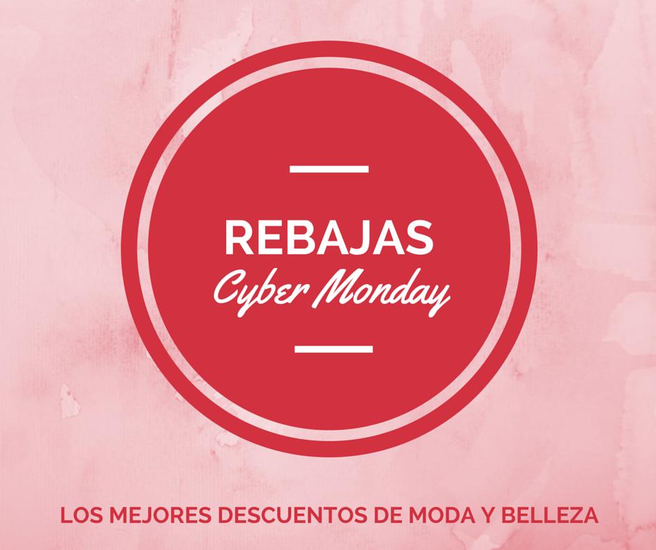 Cyber Monday MODA Y BELLEZA