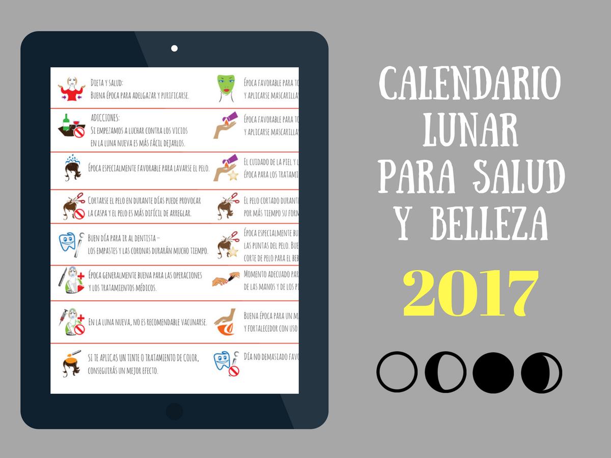 El calendario lunar para salud y belleza de 2017 s guelo Calendario 2017 con lunas